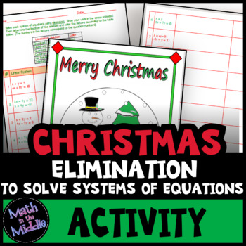 Solving Systems of Equations by Elimination - Seasonal Activity