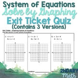 Solving Systems of Equations by Graphing Assessment- 3 VERSIONS