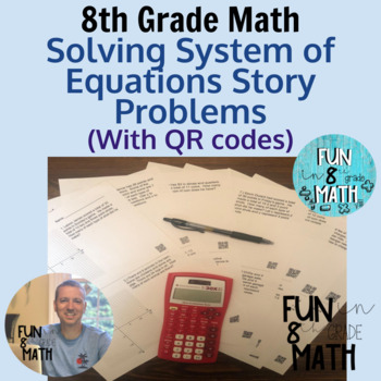 Solving Systems of Equations by Graphing Story Problems with QR Codes