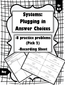 Solving Systems of Equations by Plugging In