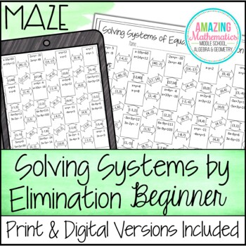 Solving Systems Of Equations Maze Beginner Elimination By Amazing