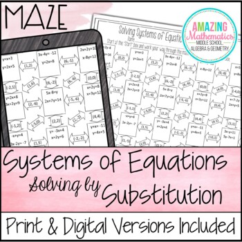 Solving Systems Of Equations By Substitution Maze Worksheet Tpt