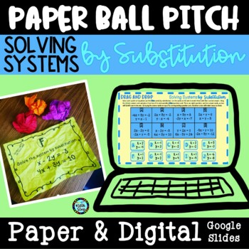 Solving Systems of Equations by Substitution Paper Ball Pitch