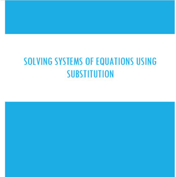 Solving Systems of Equations by Substitution Scavenger Hunt