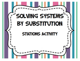 Solving Systems of Equations by Substitution (Stations)