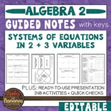 Systems of Equations in 2 and 3 Variables - Guided Notes and INB Activities