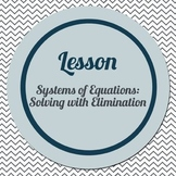 Solving Systems of Equations using Elimination (Connected Math supplement)