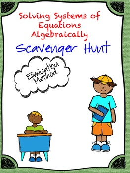 Solving Systems of Equations using Elimination (Scavenger Hunt)