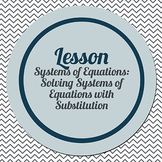 Solving Systems of Equations using Substitution (Connected Math supplement)