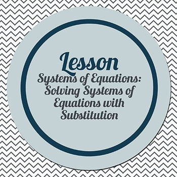 Solving Systems of Equations using Substitution (Connected