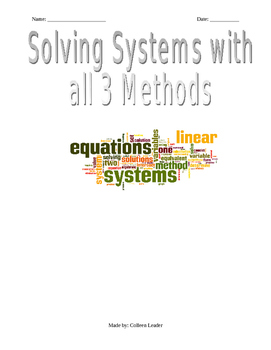 Solving Systems of Equations with all three Methods