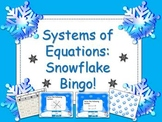 Solving Systems of Equations:Snowflake Bingo!