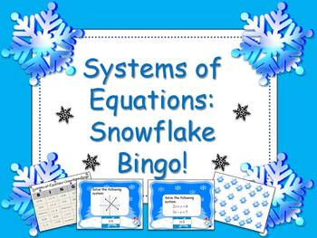 Solving Systems of Equations:Snowflake Bingo!