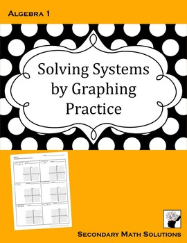 Solving Systems by Graphing Practice