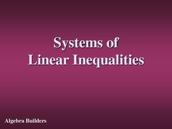 Solving Systems of Inequalities