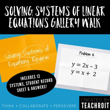 Solving Systems of Linear Equations Gallery Walk Activity