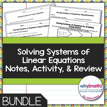 Solving Systems of Linear Equations Guided Notes, Activity, and Review Bundle