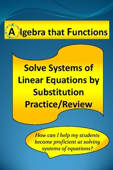 Systems of Linear Equations Solving by Substitution Practice