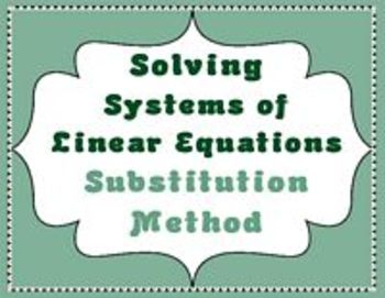 Systems of Linear Equations Solving by the Substitution Method