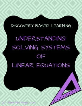 Solving Systems of Linear Equations through Discovery!