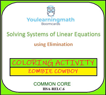 Solving Systems of Linear Equations using Elimination - COLORING ACTIVITY
