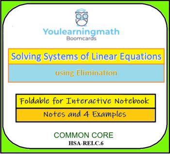 Solving Systems of Linear Equations using Elimination - Foldable for INB + SMART