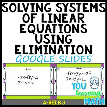 Solving Systems of Linear Equations using Elimination: Google Slides - 20