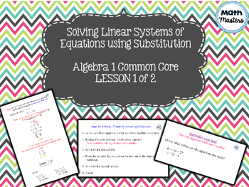 Solving Systems of Linear Equations using Substitution Lesson 1 of 2