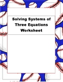 Solving Systems of Three Equations Worksheet