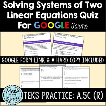 Solving Systems of Two Linear Equations Quiz for Google Forms