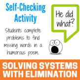 Solving Systems with Elimination (with multiplication) - Fun Limerick Activity