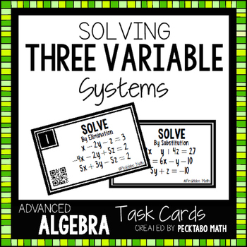 Solving Three Variable Systems of Equations 16 Task Cards with QR codes