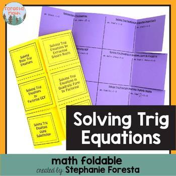 Solving Trig Equations Foldable