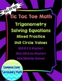 Solving Trig Equations Mixed Methods Unit Circle  T3 Tic T