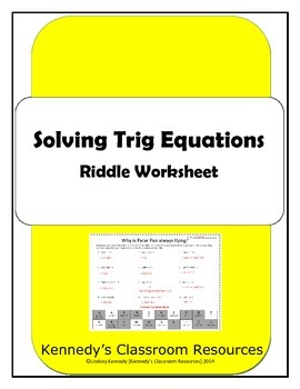 Solving Trig Equations - Riddle Worksheet by Kennedy's Classroom ...