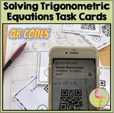 Solving Trigonometric Equations Task Cards QR Codes (PreCa