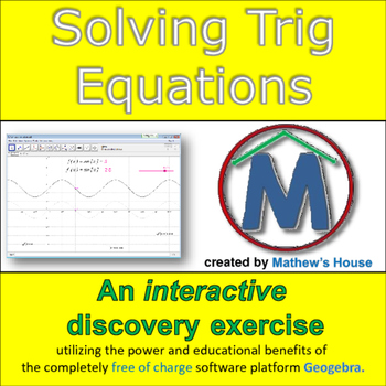 Solving Trig Equations - interactive discovery exercise