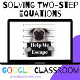Solving Two-Step Equations – Bad Dog Breakout for Google C