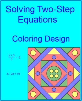 EQUATIONS: SOLVE TWO-STEP EQUATIONS #2 - COLORING ACTIVITY