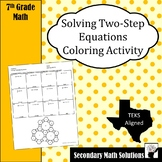 Solving Two-Step Equations Coloring Activity (7.11A)