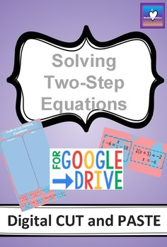 Solving Two Step Equations Digital Cut and Paste/Sort Activity