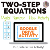 Solving Two-Step Equations Number Tiles Activity - GOOGLE