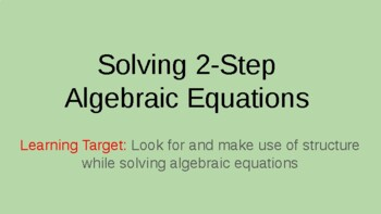 Solving Two-Step Equations Power Point 6.EE, 7.EE
