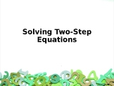Solving Two-Step Equations Power Point Lesson
