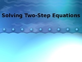 Solving Two-Step Equations Powerpoint