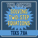 Solving Two-Step Equations Quiz (TEKS 7.11A)