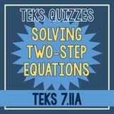 Solving Two-Step Equations Quiz (TEKS 7.11A)