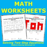Solving Two-Step Equations Riddle and Coloring Worksheet #2