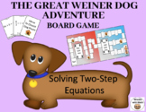 Solving Two-Step Equations – The Great Weiner Dog Adventure Board Game