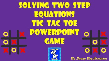 Solving Two Step Equations Tic Tac Toe Powerpoint Game